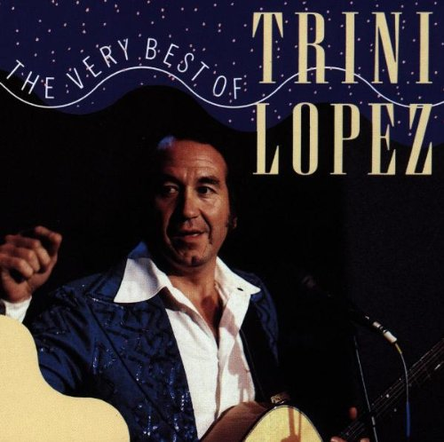 Trini Lopez - The Very Best of