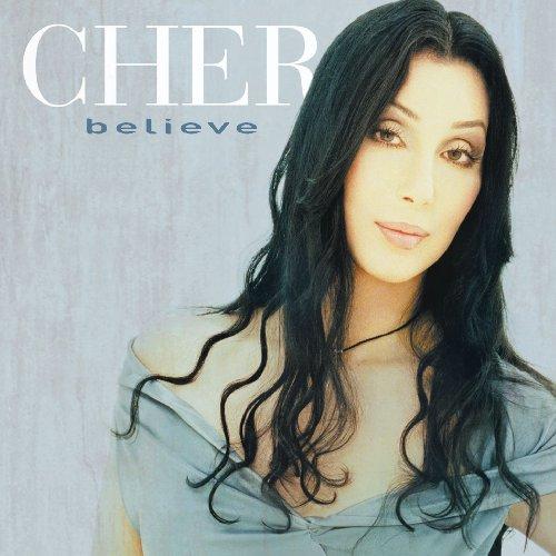 Cher - Believe By Cher