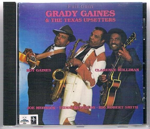 Grady Gaines - Full Gain