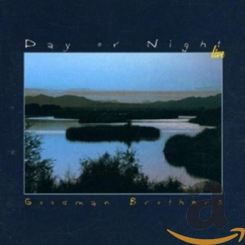 Goodman Brothers - Day Or Night Live By Goodman Brothers