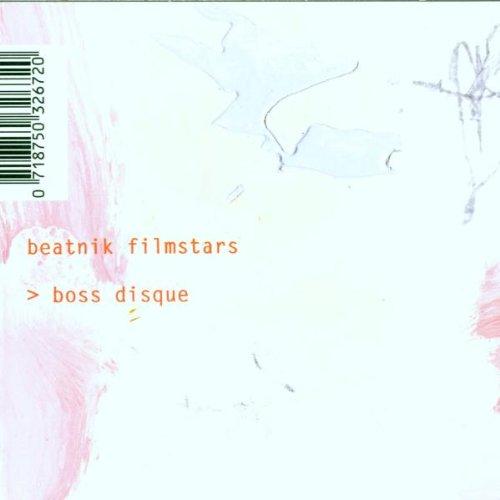 Beatnik Filmstars - Boss Disque