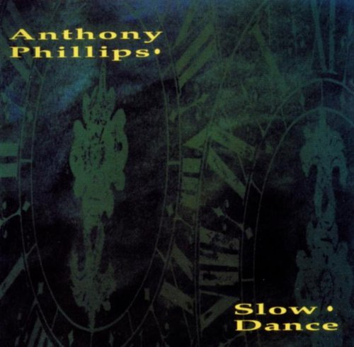 Anthony Phillips - Slow Dance By Anthony Phillips