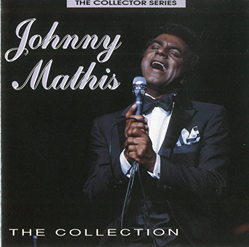 Johnny Mathis - The Collection By Johnny Mathis