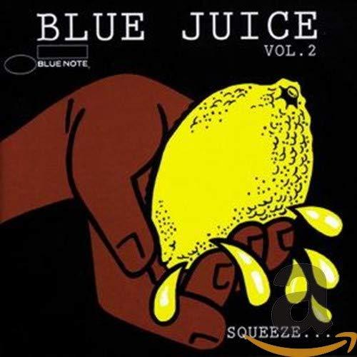 Various Artists - Blue Juice: Squeeze...