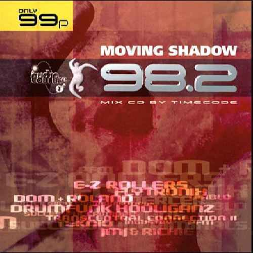 Various - Moving Shadow 98.2 (Mix CD by Timecode)