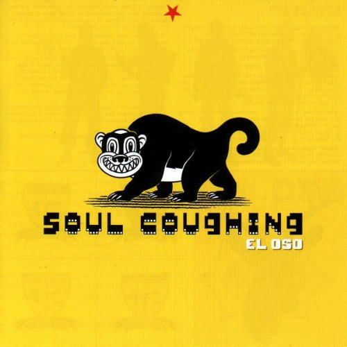 Soul Coughing - El Oso