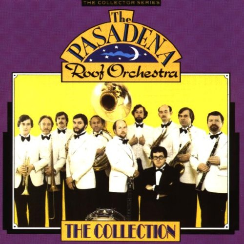 Pasadena Roof Orchestra - Pasadena Roof Orch.Colln