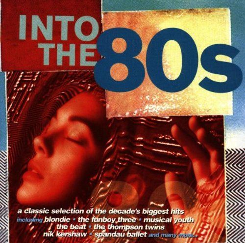 Various Artists - Into the 80s