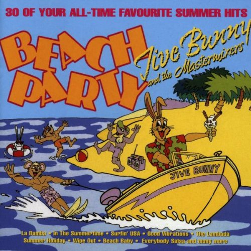 Jive Bunny and the Mastermixers - Beach Party