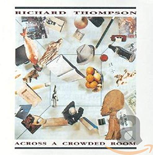 Thompson Ric - Across A Crowded Room By Thompson Ric