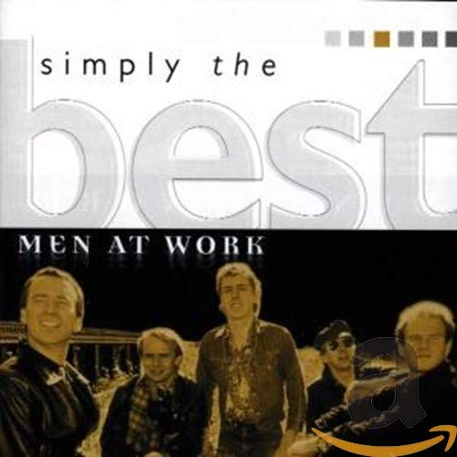 Men at Work - Simply the Best By Men at Work