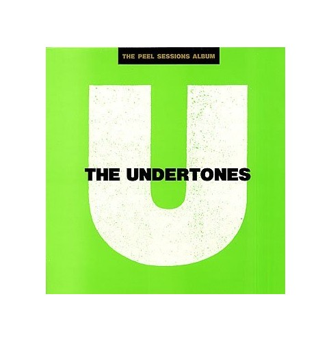 Undertones, the - Undertones Peel Sessions