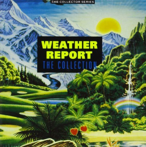 Weather Report - Weather Report: The Collection