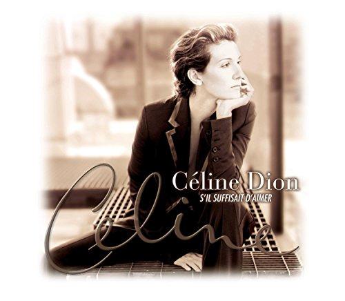 Dion, Céline - S'il Suffisait D'aimer