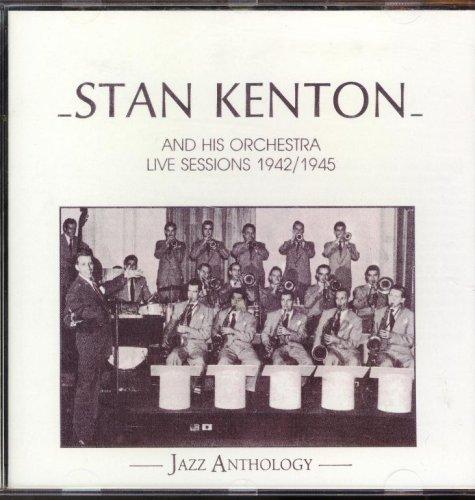 Stan Kenton - Live Sessions 1942