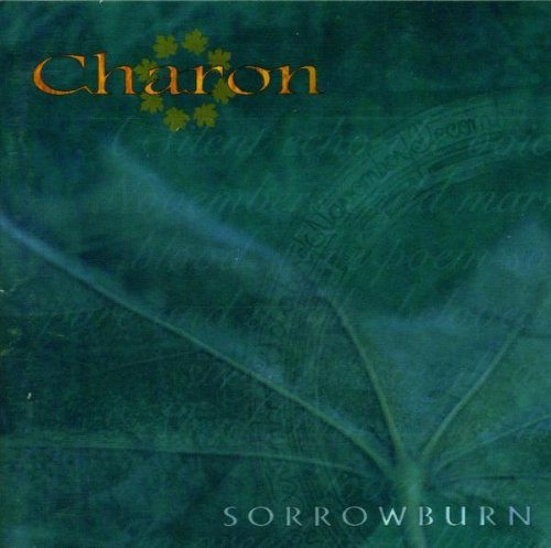 Charon - Sorrowburn By Charon