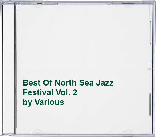 Various Artists - Best Of North Sea Jazz Festival Vol. 2