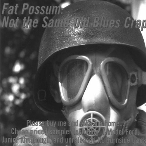 VARIOUS ARTISTS - NOT THE SAME OLD BLUES CRAP