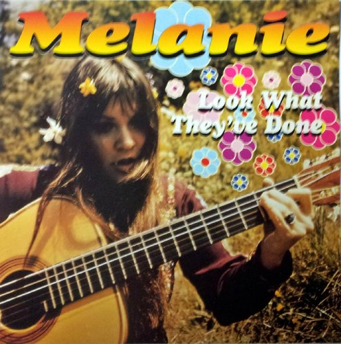 Melanie - Look What They've Done