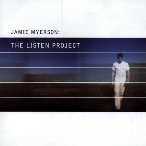 Jamie Myerson - The Listen Project