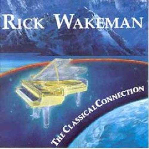 Wakeman, Rick - The Classical Connection Vol.2 By Wakeman, Rick