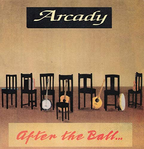 Arcady - After the Ball By Arcady
