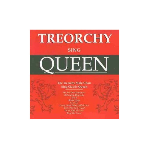 Treorchy Male Voice Choir - Sing Queen