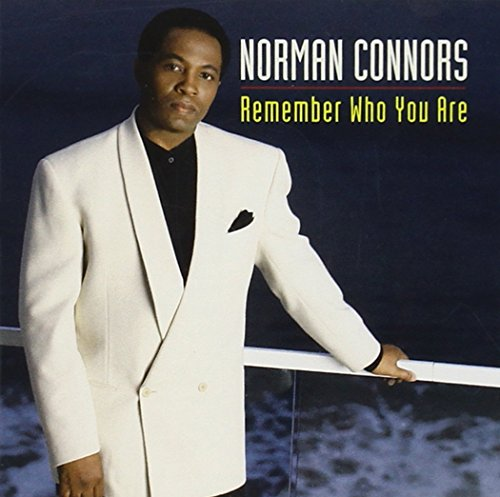 NORMAN CONNORS-REMEMBER WHO YOU ARE