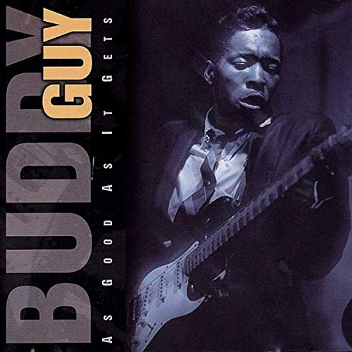 Guy, Buddy - As Good As It Gets