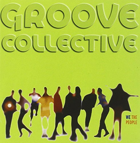 Groove Collective - We The People