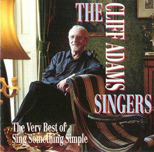 Cliff Adams Singers - The Very Best of Sing Something Simple