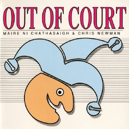 Maire Ni Chathasaigh - Out of Court