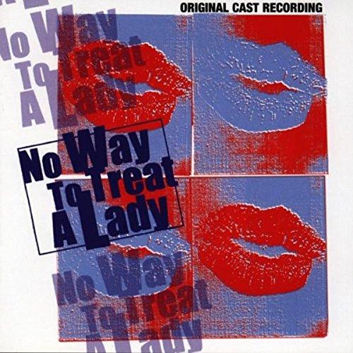 No Way to Treat a Lady: Original Cast Recording
