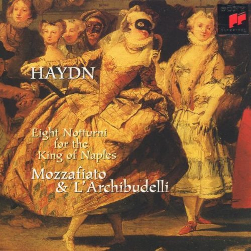 Haydn: Notturni for the King of Naples