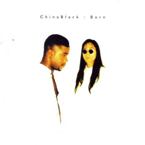 China Black - Born By China Black