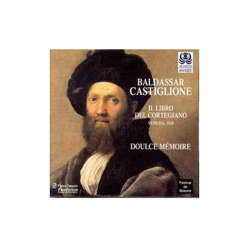 Bartolomeo Tromboncino - Baldassar Castiglione - Il Libro del Coregiano  (Venezia 1528) /Doulce Mémo