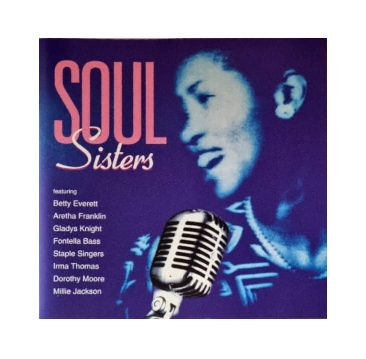 Aretha Franklin, Fontella Bass, Irma Thomas, u.a - Soul Sisters
