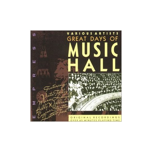 Various Artists - Great Days of Music Hall