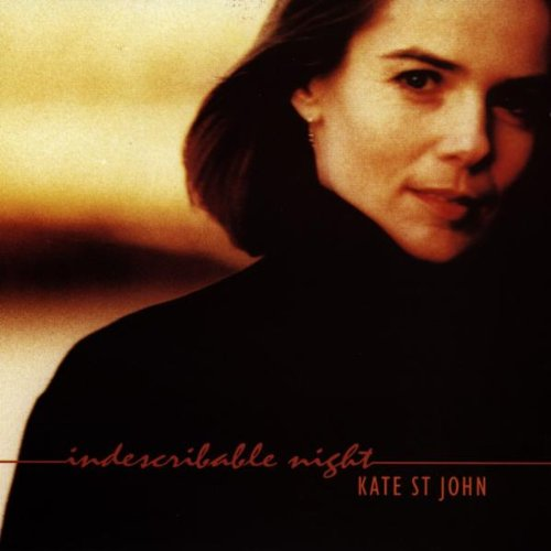 Kate St. John - Indescribable Night By Kate St. John