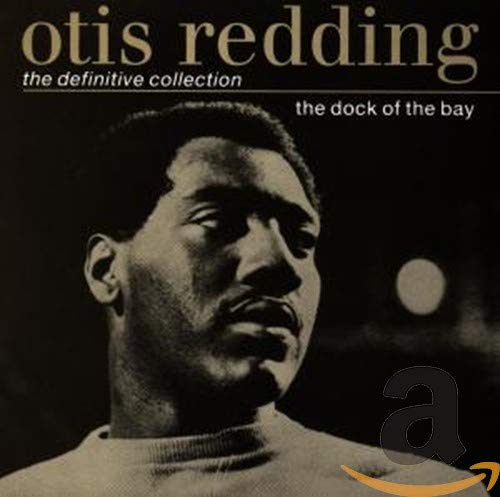 Otis Redding - The Dock of the Bay: the Definitive Collection By Otis Redding
