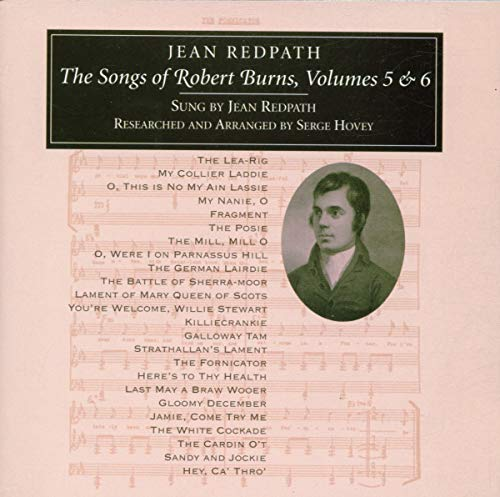 Jean Redpath - The Songs Of Robert Burns Volumes 5 & 6 By Jean Redpath