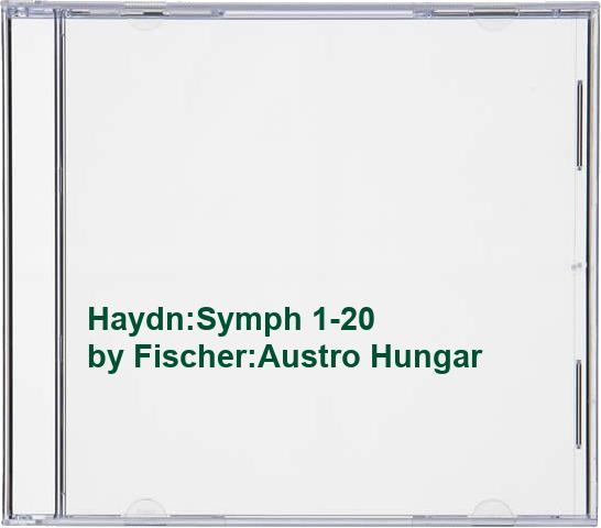 Fischer:Austro Hungar - Haydn:Symph 1-20