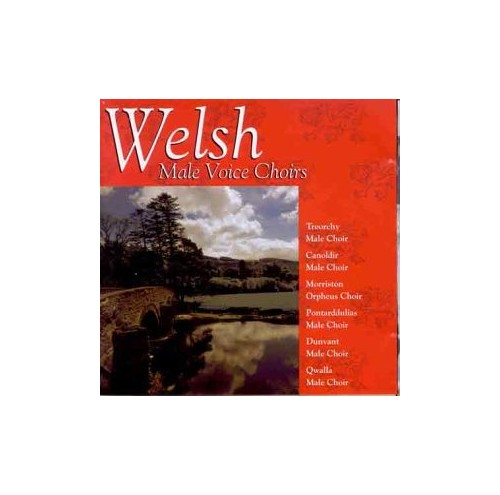 Various - Welsh Male Voice Choirs Best