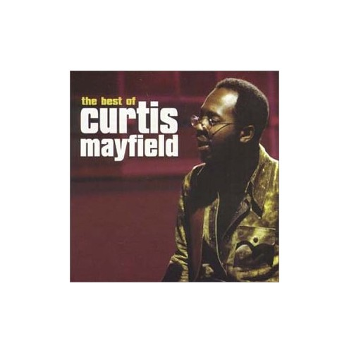 Curtis Mayfield - Curtis Mayfield Best of