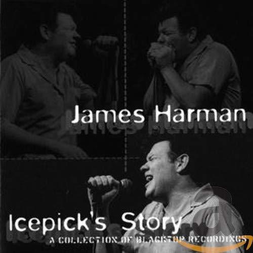 James Harman - Icepick's Story By James Harman