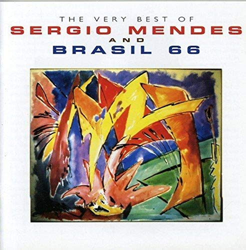 The Very Best of Sergio Mendes and Brasil 66 By Sergio Mendes