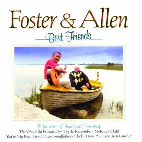 Foster and Allen - Best Friends By Foster and Allen