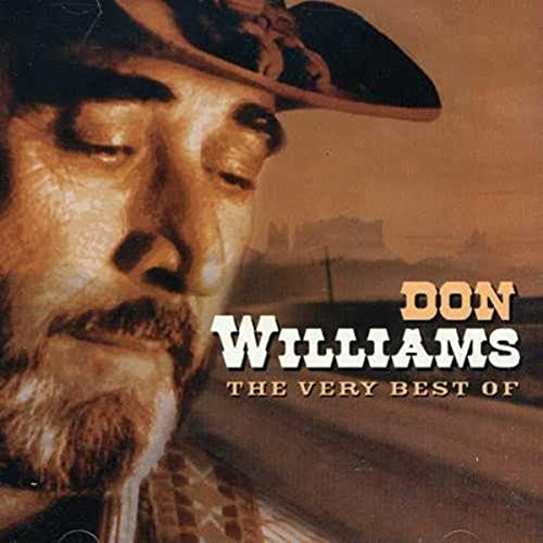 The Very Best Of Don Williams By Don Williams