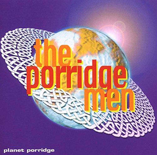 Porridge Men - Planet Porridge By Porridge Men