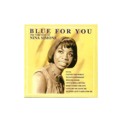 Simone, Nina - Blue For You - The very best of Nina Simone By Simone, Nina